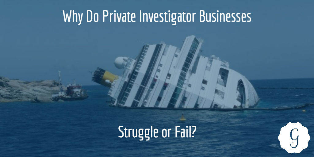 private investigator failure struggle