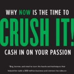 gary-vaynerchuk-crush-it_-why-now-is-the-time