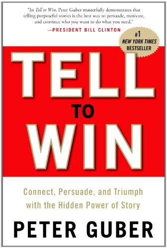Tell to Win - Peter Guber