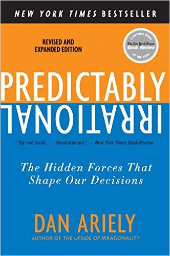 Predictably Irrational - Dan Ariely