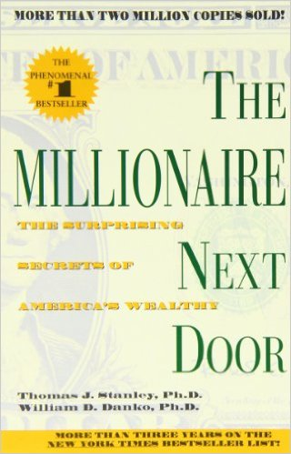 The Millionaire Next Door - Thomas Stanley and William Danko