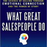 What Great Salespeople Do - Michael Bosworth