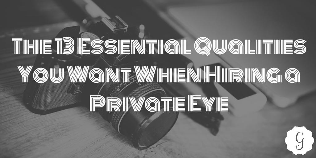 qualities private investigator