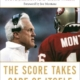The Score Takes Care of Itself - Bill Walsh